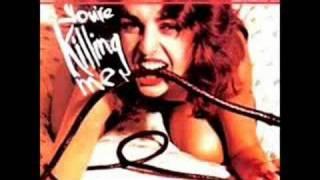 Le Griffe - You're Killing Me
