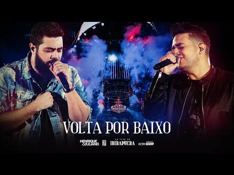 Henrique e Juliano - VOLTA POR BAIXO