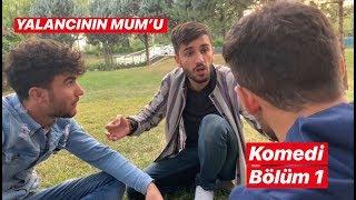 YALANCININ MUM'U / 1.BÖLÜM ( komedi kısa film)