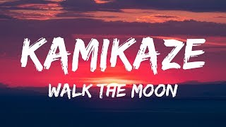 WALK THE MOON   Kamikaze (Lyrics  Lyrics Video)