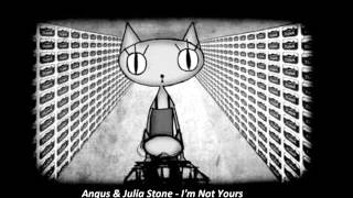 Angus & Julia Stone - I'm Not Yours (Monolix & The MNML Attack Bootleg)