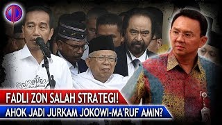 Ahok Jadi Jurkam Kubu Jokowi-Ma'ruf Amin? Fadli Zon S4lah Strategi!