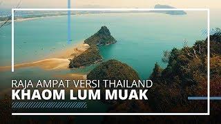 Khaom Lom Muak, Raja Ampatnya Thailand yang Hanya Buka 7 Hari dalam Satu Tahun