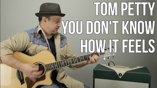Tom Petty - You Don't Know How It Feels - How to Play On Guitar - Easy Acoustic Songs