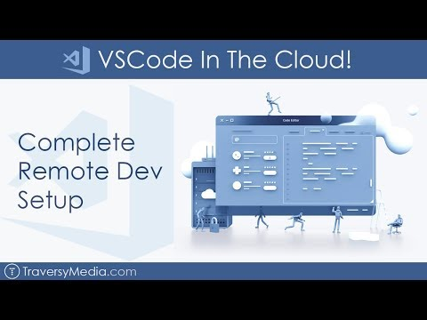 VSCode In The Cloud - Setup a Remote Dev Environment