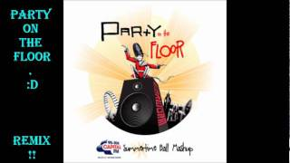 Party on the floor by: dj Earworm