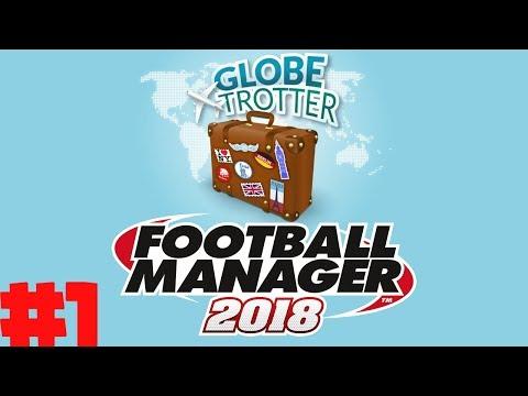 FM18 - #1 - Globetrotter Save (LLM) VÄLJER LAG