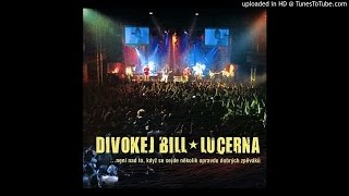 11 DIVOKEJ BILL - Lásko (live)