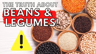 Are Beans Healthy? | 4 Reasons To AVOID Beans And Legumes!