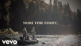 Thomas Rhett – More Time Fishin' (Lyric Video)