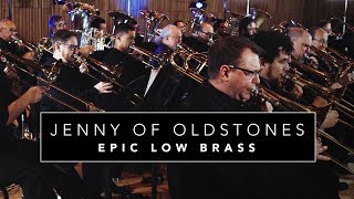 "Epic Low Brass ""Jenny of Oldstones"" Game of Thrones (Cover for 40 Low Brass)"