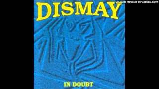 Dismay - In Doubt