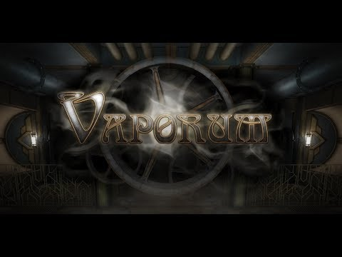Vaporum (Early Pre-alpha Teaser) thumbnail