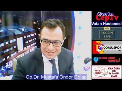 Eğitim - Çorlu CepTV - 05.04.2017 - Op.Dr. Mustafa Önder DOLAP
