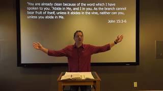 Studies in John - #96: That You Bear Much Fruit