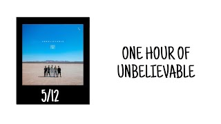 One Hour Of Unbelievable By Why Don't We