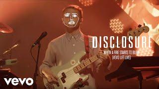 Disclosure - When A Fire Starts To Burn (Vevo LIFT Live)