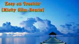 Mighty Dub Katz - Keep On Truckin [Micky Slim Remix]