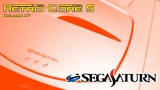 Retro Core 5 - Vol:17 - Sega Saturn - 60fps