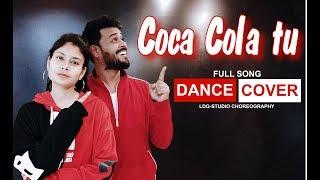 Coca Cola Tu -  Dance cover l Luka Chuppi | Neha-Tony Kakkar l Lalit Dance group Choreography
