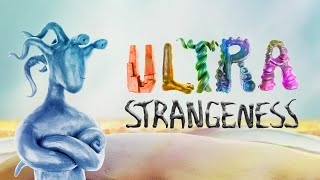Ultra Strangeness - Announcement Trailer