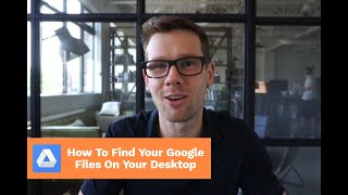 How To Find Your Google Files on Your Computer by Launching Drive File Stream