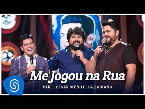 Ouvir Me Jogou Na Rua (part. César Menotti e Fabiano)