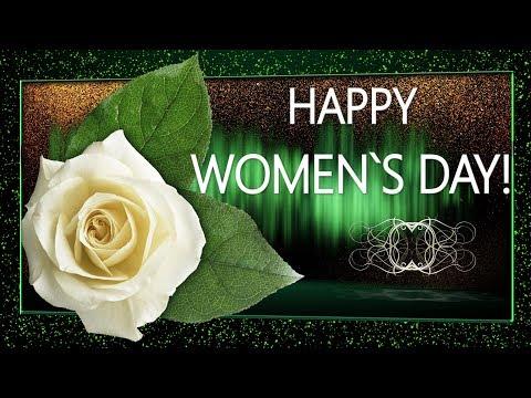 💖 HAPPY WOMEN`S DAY!💖Congratulations!💖