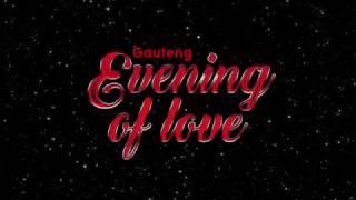 Gauteng Evening Of Love (#EVOL2017)