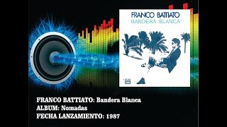 Franco Battiato - Bandera Blanca  (Radio Version)