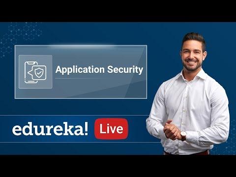 Application Security | Cybersecurity Training | Edureka ... - YouTube