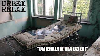 """""""Umieralnia dla dzieci"""" – Urbex Relax"""