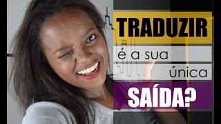 Aprender inglês SEM traduzir é possível SIM - CONSIDERAÇÕES #TraduzirPraQuê