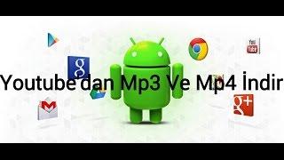 En İyi Youtube'dan Video Ve Mp3 İndirme | Android Uygulaması | +Apk