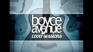 Boyce Avenue - Love Me Like You Do
