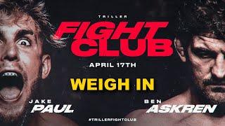 Jake Paul vs Ben Askren - Official Weigh In [FINAL FACE OFF]
