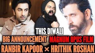 HRITHIK ROSHAN & RANBIR KAPOOR UNITE FOR THE BIGGEST FILM EVER | THIS DIWALI | CONFIRMED | HUGE