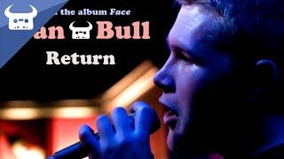 Dan Bull - Return