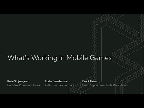 Oculus Connect 4 | What's Working in Mobile Games