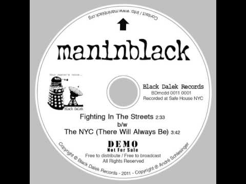 Maninblack - Fighting In The Streets