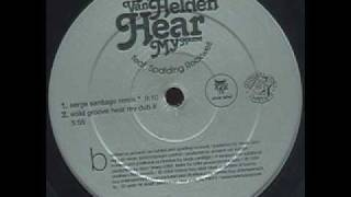 Armand van helden feat.Spalding Rockwell-Hear my name(Serge Santiago mix)