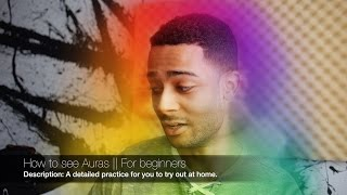How to see Auras - For beginners