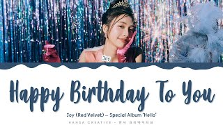 Joy (Red Velvet) - 'Happy Birthday to You' Lyrics Color Coded (Han/Rom/Eng) | @Hansa Game
