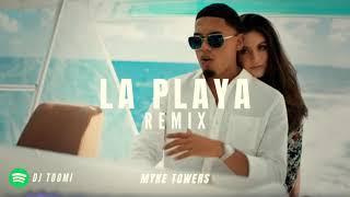 LA PLAYA REMIX - MYKE TOWERS X DJ TOOMI