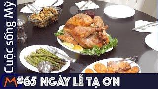 Cuộc sống Mỹ - Vlog 65: Ngày Lễ tạ ơn - Thanksgiving