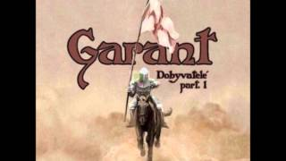 Garant - Dobyvatelé part I - 2011 FULL ALBUM - 1 Intro