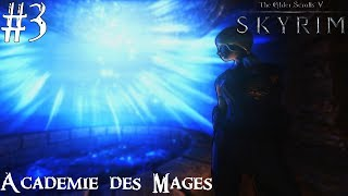 History of Skyrim: Special Edition - Académie des Mages #3 - Les Meilleures Intentions