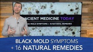 Black Mold Symptoms & 16 Natural Remedies - Video Youtube