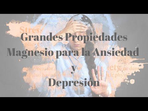 Grandes Propiedades del Magnesio para la Ansiedad y Depresión