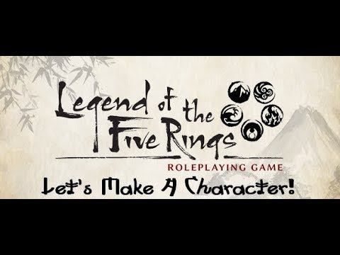 [L5R] Let's Make A Character!